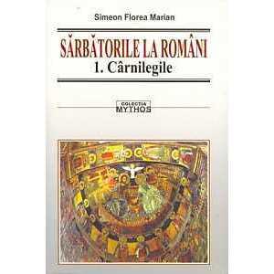 Sarbatorile la romani (vol I-III) imagine