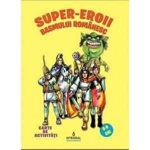 Super-eroii basmului romanesc imagine