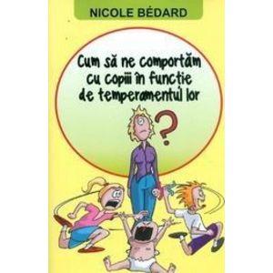Cum sa ne comportam cu copiii in functie de temperamentul lor? imagine