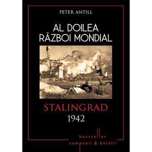 Al Doilea Razboi Mondial. Stalingrad 1942 imagine