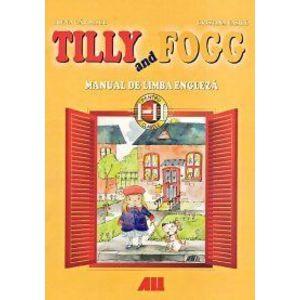 Tilly and fogg. Manual de limba engleza pentru clasele i-ii imagine