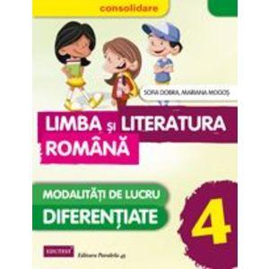 Limba si literatura romana - consolidare. Modalitatati de lucru diferentiate. Clasa a IV-a imagine