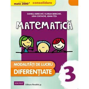 Matematica - Modalitati de lucru diferentiate. Clasa a III-a imagine