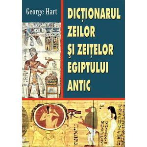 Dictionarul zeilor si zeitelor Egiptului Antic imagine