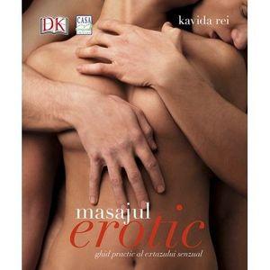 Masajul erotic - Ghid practic al extazului senzual (Descopera puterea atingerii erotice!) imagine
