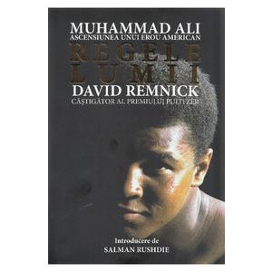 Regele lumii: Muhammad Ali, ascensiunea unui erou american imagine