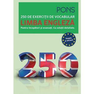 Limba engleza. 250 de exercitii de vocabular. Pons imagine