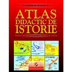 Atlas didactic de istorie pentru invatamantul gimnazial si liceal imagine