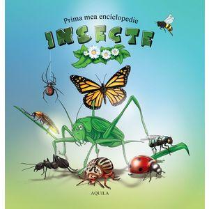 Prima mea enciclopedie. Insecte imagine