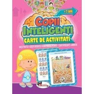 Jocuri pentru copii inteligenti, +7 ani. Carte de activitati imagine