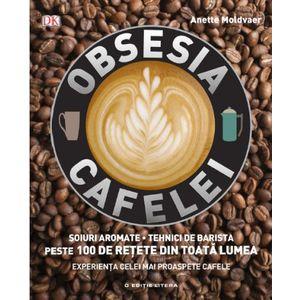 Obsesia Cafelei imagine