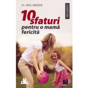 10 sfaturi pentru o mama fericita imagine