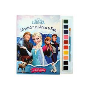 Regatul de gheata. Sa pictam cu Anna si Elsa imagine