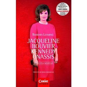Jacqueline Bouvier Kennedy Onassis. Povestea nespusa imagine