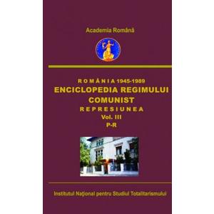 Romania 1945-1989. Enciclopedia regimului comunist. Represiunea, volumul III, P-R imagine
