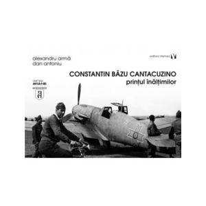 Constantin Bazu Cantacuzino, printul inaltimilor imagine
