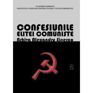 Confesiunile elitei comuniste Arhiva Alexandru Siperco imagine