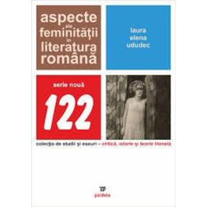 Aspecte ale feminitatii in literatura romana imagine
