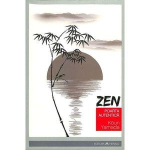 Zen: Poarta autentica imagine