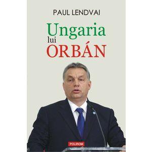Ungaria lui Orban imagine
