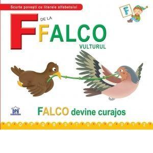 F de la Falco, vulturul. Falco devine curajos imagine
