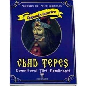 Vlad Tepes, domnitorul Tarii Romanesti imagine