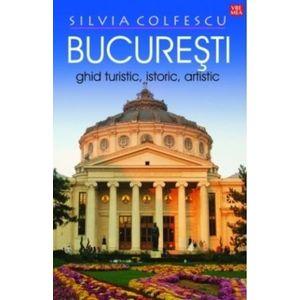 Bucuresti. Ghid turistic, istoric, artistic imagine