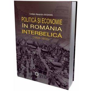 Politica si economie in Romania interbelica (1928-1938) imagine
