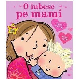 O iubesc pe mami imagine
