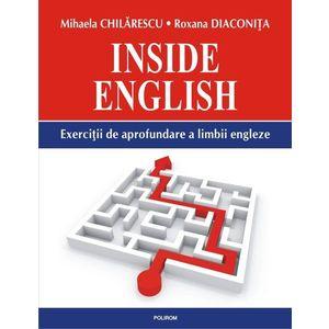 Inside English. Exercitii de aprofundare a limbii engleze imagine