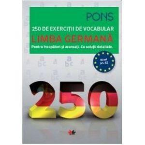 LIMBA GERMANA. 250 de exercitii de vocabular imagine