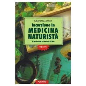Incursiune in medicina naturista. In amintirea lui Valeriu Popa Editia a XVI a imagine