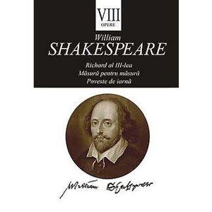 Opere VIII: Richard al III-lea. Măsură pentru măsură. Poveste de iarnă imagine