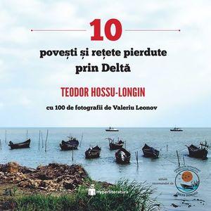 10 povești și rețete pierdute prin Deltă imagine