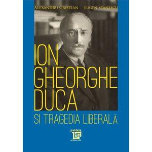 Ion Gheorghe Duca şi tragedia liberală imagine