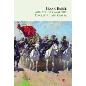 Armata de cavalerie. Povestiri din Odesa imagine