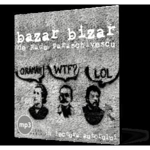 Bazar bizar (mp3) imagine