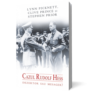 Cazul Rudolf Hess. Dezertor sau mesager? imagine