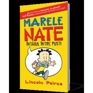 MARELE NATE. 1. INTAIUL INTRE PUSTI imagine