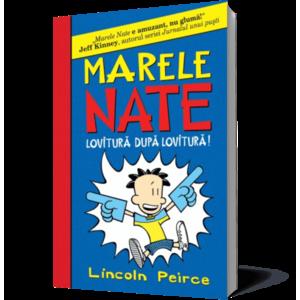 MARELE NATE. 2. LOVITURA DUPA LOVITURA imagine