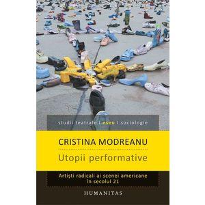 Utopii performative imagine