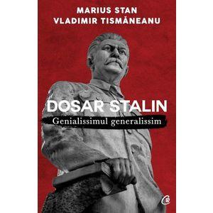 Dosar Stalin. Genialissimul generalissim imagine