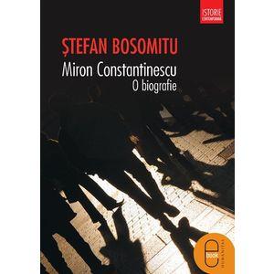 Miron Constantinescu. O biografie (epub) imagine