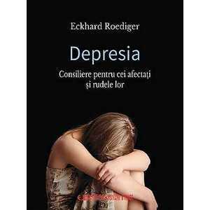 Depresia. Consiliere pentru cei afectati si rudele lor imagine