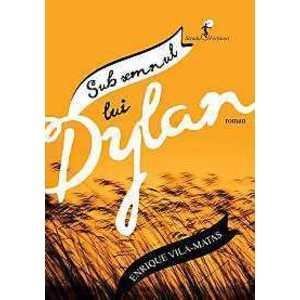 Sub semnul lui Dylan imagine