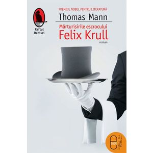 Marturisirile escrocului Felix Krull (epub) imagine