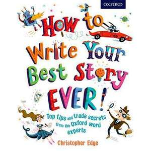 How to Write Your Best Story Ever! imagine