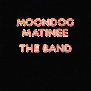 Moondog Matinee (Vinyl)   The Band imagine