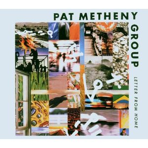 Letter From Home   Pat Metheny Group imagine