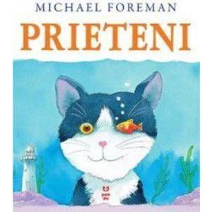 Prieteni - Michael Foreman imagine